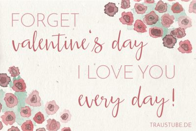 Freebie: Forget valentine's day, I love you every day!